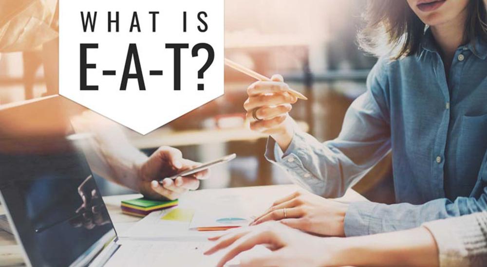E-A-T گوگل چیست؟ بررسی اهمیت آن در سئو